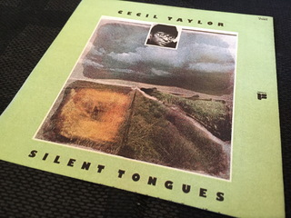 Cecil Taylor 197407 Silent Tongues.JPG