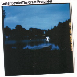 Lester Bowie - Rios Negroes / The Great Pretender