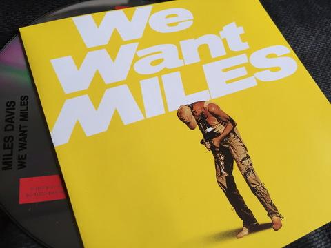 Miles Davis 198110 We Want Miles.JPG