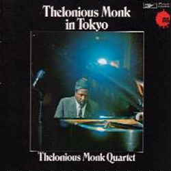 Thelonious Monk Tokyo Concerts